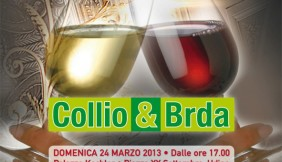 Collio & Brda – 24 Marzo 2013